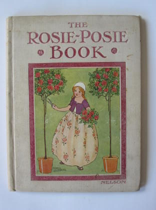 Photo of THE ROSIE-POSIE BOOK illustrated by Anderson, Anne published by Thomas Nelson & Sons (STOCK CODE: 381070)  for sale by Stella & Rose's Books