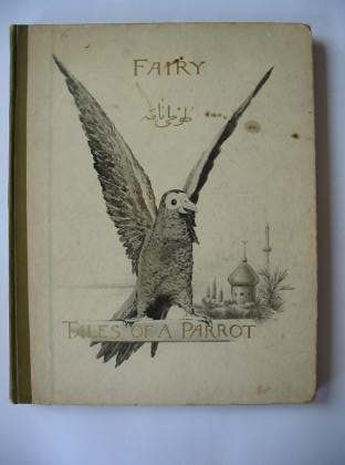 Photo of FAIRY TALES OF A PARROT written by Stephen, A. Condie illustrated by Ellis, Tristram published by Ernest Nister (STOCK CODE: 382519)  for sale by Stella & Rose's Books