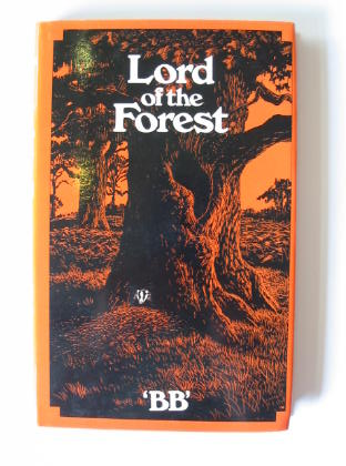 Photo of LORD OF THE FOREST written by BB, illustrated by BB, published by Methuen Children's Books (STOCK CODE: 382904)  for sale by Stella & Rose's Books