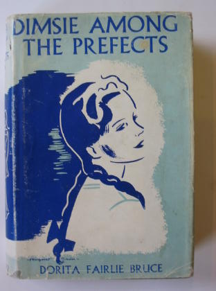 Photo of DIMSIE AMONG THE PREFECTS written by Bruce, Dorita Fairlie published by Oxford University Press, Humphrey Milford (STOCK CODE: 383116)  for sale by Stella & Rose's Books
