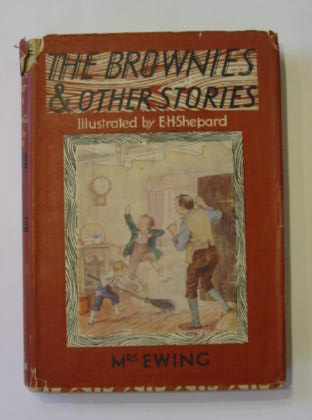 Photo of THE BROWNIES AND OTHER STORIES written by Ewing, Juliana Horatia illustrated by Shepard, E.H. published by J.M. Dent & Sons Ltd. (STOCK CODE: 383769)  for sale by Stella & Rose's Books