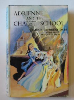 Photo of ADRIENNE AND THE CHALET SCHOOL written by Brent-Dyer, Elinor M. illustrated by Brook, D. published by W. & R. Chambers Limited (STOCK CODE: 384128)  for sale by Stella & Rose's Books