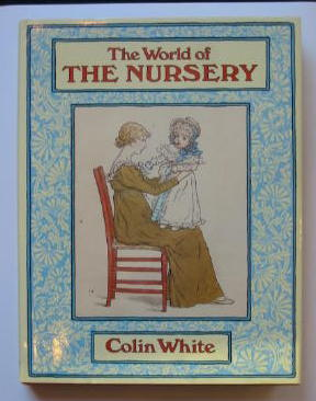 Photo of THE WORLD OF THE NURSERY written by White, Colin published by The Herbert Press (STOCK CODE: 384165)  for sale by Stella & Rose's Books