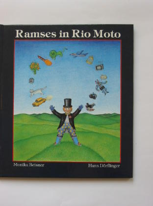 Photo of RAMSES IN RIO MOTO written by Dorflinger, Hans illustrated by Beisner, Monika published by J.M. Dent & Sons Ltd. (STOCK CODE: 384255)  for sale by Stella & Rose's Books