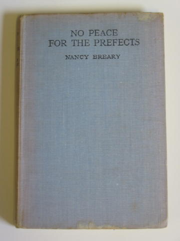 Photo of NO PEACE FOR THE PREFECTS written by Breary, Nancy published by George Newnes Limited (STOCK CODE: 384660)  for sale by Stella & Rose's Books