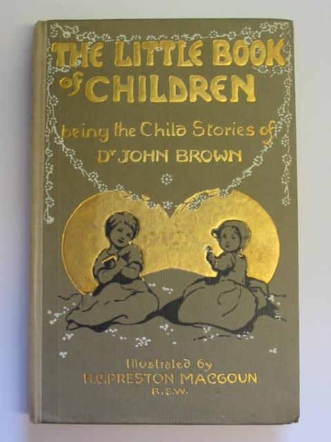 Photo of THE LITTLE BOOK OF CHILDREN written by Brown, John illustrated by MacGoun, H.C. Preston published by T.N. Foulis (STOCK CODE: 384703)  for sale by Stella & Rose's Books
