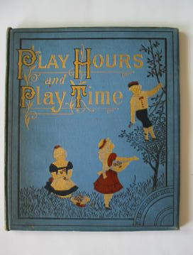 Photo of PLAY HOURS AND PLAY TIME published by Frederick Warne & Co. (STOCK CODE: 384899)  for sale by Stella & Rose's Books