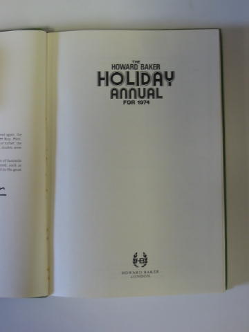 Photo of THE HOWARD BAKER HOLIDAY ANNUAL FOR 1974 written by Richards, Frank<br />Richards, Hilda<br />et al,  published by Howard Baker (STOCK CODE: 384934)  for sale by Stella & Rose's Books