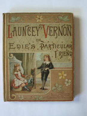 Photo of LAUNCEY VERNON or EDIE'S PARTICULAR FRIEND published by Society for Promoting Christian Knowledge (STOCK CODE: 385380)  for sale by Stella & Rose's Books