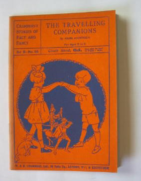 Photo of THE TRAVELLING COMPANIONS written by Andersen, Hans Christian illustrated by Robinson, Gordon published by W. & R. Chambers Limited (STOCK CODE: 385456)  for sale by Stella & Rose's Books