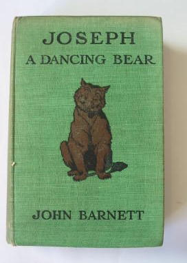 Photo of JOSEPH: A DANCING BEAR written by Barnett, John illustrated by Brooke, L. Leslie published by Eveleigh Nash (STOCK CODE: 385549)  for sale by Stella & Rose's Books