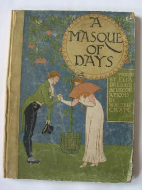 Photo of A MASQUE OF DAYS illustrated by Crane, Walter published by Cassell & Co. Ltd. (STOCK CODE: 385556)  for sale by Stella & Rose's Books