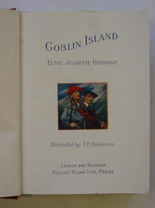 Photo of GOBLIN ISLAND written by Oxenham, Elsie J. illustrated by Robinson, T.H. published by Collins Clear-Type Press (STOCK CODE: 386401)  for sale by Stella & Rose's Books