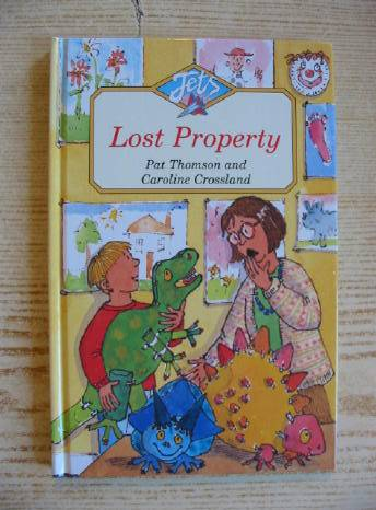 Photo of LOST PROPERTY written by Thomson, Pat illustrated by Crossland, Caroline published by A. & C. Black Ltd. (STOCK CODE: 403083)  for sale by Stella & Rose's Books