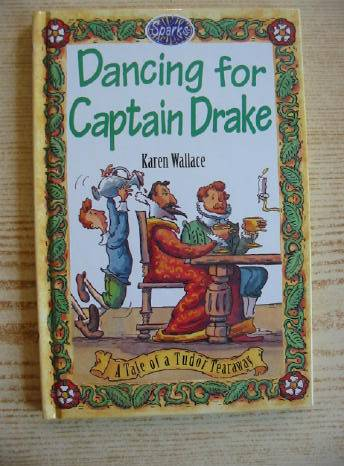Photo of DANCING FOR CAPTAIN DRAKE written by Wallace, Karen illustrated by Remphry, Martin published by Franklin Watts (STOCK CODE: 403193)  for sale by Stella & Rose's Books