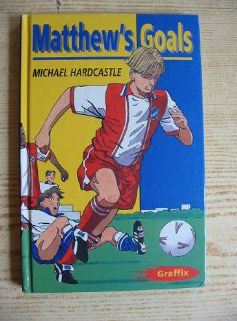 Photo of MATTHEW'S GOALS written by Hardcastle, Michael illustrated by Moulder, Bob published by A. & C. Black (STOCK CODE: 403515)  for sale by Stella & Rose's Books