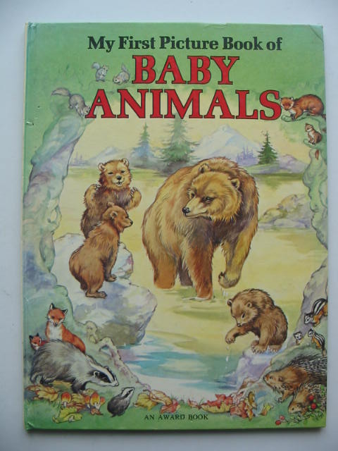 Photo of MY FIRST PICTURE BOOK OF BABY ANIMALS illustrated by Cloke, Rene published by Award Publications (STOCK CODE: 405585)  for sale by Stella & Rose's Books