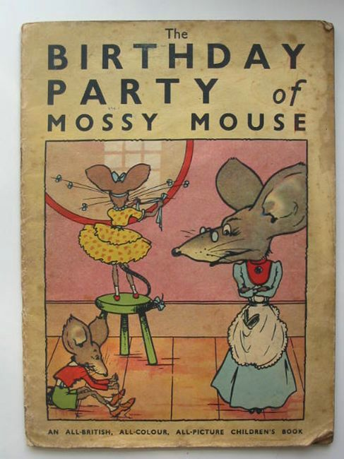 Photo of THE BIRTHDAY PARTY OF MOSSY MOUSE illustrated by Whibley, Doris published by McCorquodale & Co. (STOCK CODE: 405625)  for sale by Stella & Rose's Books