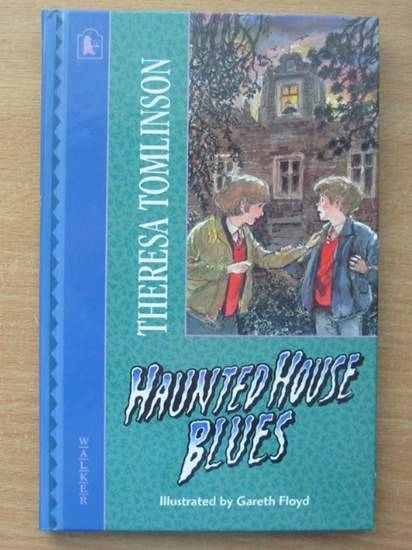 Photo of HAUNTED HOUSE BLUES written by Tomlinson, Theresa illustrated by Floyd, Gareth published by Walker Books (STOCK CODE: 425042)  for sale by Stella & Rose's Books