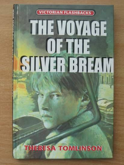 Photo of THE VOYAGE OF THE SILVER BREAM written by Tomlinson, Theresa published by A. & C. Black (STOCK CODE: 425044)  for sale by Stella & Rose's Books