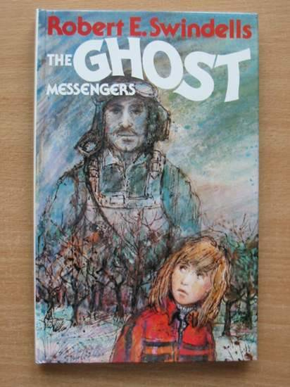 Photo of THE GHOST MESSENGERS written by Swindells, Robert published by Hodder & Stoughton (STOCK CODE: 425276)  for sale by Stella & Rose's Books