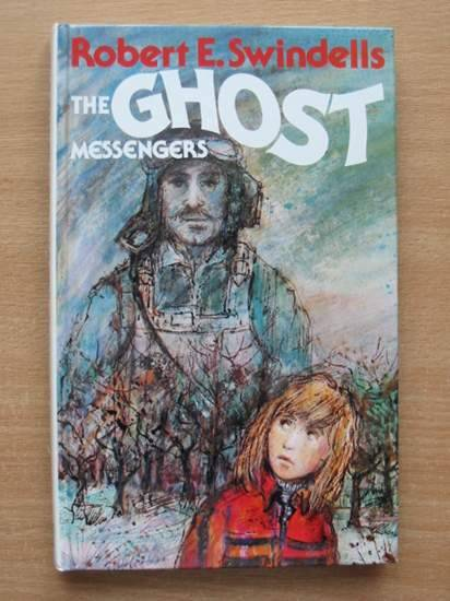 Photo of THE GHOST MESSENGERS written by Swindells, Robert published by Hodder & Stoughton (STOCK CODE: 425278)  for sale by Stella & Rose's Books