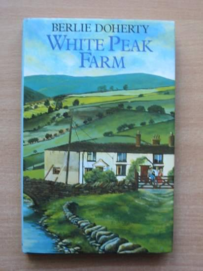 Photo of WHITE PEAK FARM written by Doherty, Berlie published by Methuen Children's Books (STOCK CODE: 425324)  for sale by Stella & Rose's Books