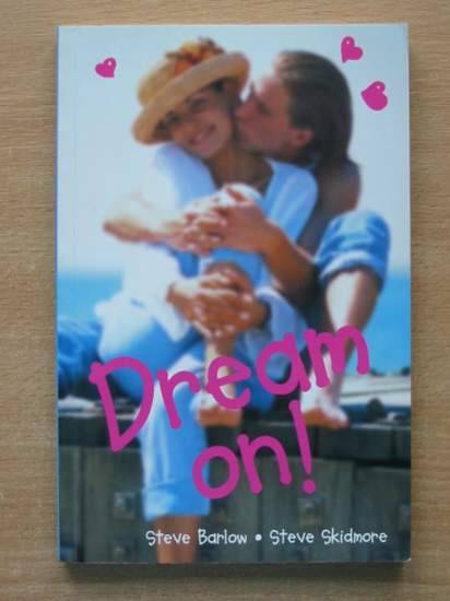 Photo of DREAM ON! written by Barlow, Steve<br />Skidmore, Steve published by Piccadilly Press (STOCK CODE: 426051)  for sale by Stella & Rose's Books