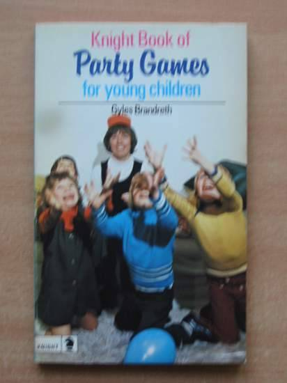 Photo of KNIGHT BOOK OF PARTY GAMES FOR YOUNG CHILDREN written by Brandreth, Gyles illustrated by Farris, David published by Knight Books (STOCK CODE: 426220)  for sale by Stella & Rose's Books