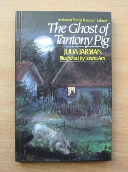 Photo of THE GHOST OF TANTONY PIG written by Jarman, Julia illustrated by Acs, Laszlo published by Andersen Press (STOCK CODE: 426379)  for sale by Stella & Rose's Books