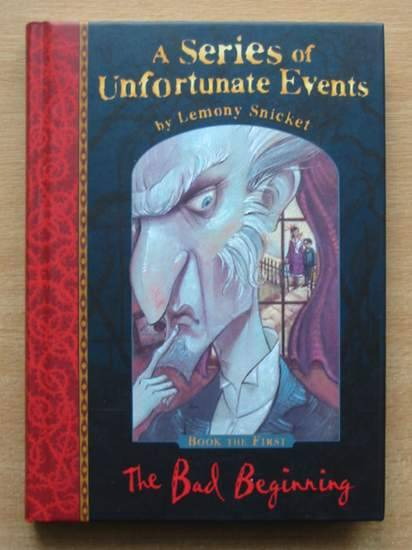 Photo of A SERIES OF UNFORTUNATE EVENTS: THE BAD BEGINNING written by Snicket, Lemony illustrated by Helquist, Brett published by Egmont Children's Books Ltd. (STOCK CODE: 426472)  for sale by Stella & Rose's Books