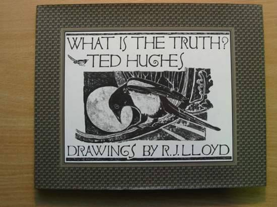 Photo of WHAT IS THE TRUTH? written by Hughes, Ted illustrated by Lloyd, R.J. published by Faber & Faber (STOCK CODE: 426501)  for sale by Stella & Rose's Books