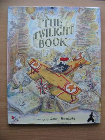 Photo of THE TWILIGHT BOOK written by Boatfield, Jonny illustrated by Boatfield, Jonny published by The Bloomsbury Publishing Co. Ltd. (STOCK CODE: 427228)  for sale by Stella & Rose's Books
