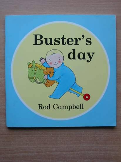 Photo of BUSTER'S DAY written by Campbell, Rod illustrated by Campbell, Rod published by Campbell Books (STOCK CODE: 428040)  for sale by Stella & Rose's Books