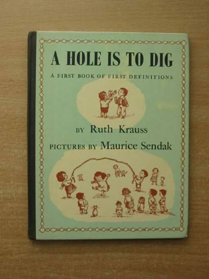 Photo of A HOLE IS TO DIG written by Krauss, Ruth illustrated by Sendak, Maurice published by Hamish Hamilton (STOCK CODE: 429843)  for sale by Stella & Rose's Books