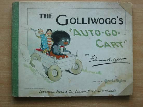Photo of THE GOLLIWOGG'S 'AUTO-GO-CART' written by Upton, Bertha illustrated by Upton, Florence published by Longmans, Green & Co. (STOCK CODE: 431464)  for sale by Stella & Rose's Books
