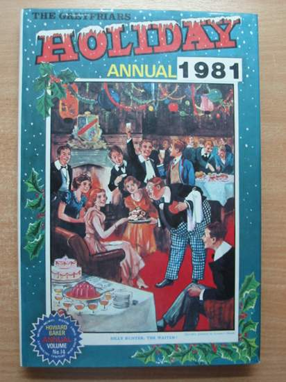 Photo of THE GREYFRIARS HOLIDAY ANNUAL 1981 written by Richards, Frank published by Howard Baker Press (STOCK CODE: 432015)  for sale by Stella & Rose's Books