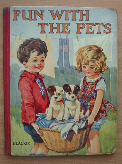 Photo of FUN WITH THE PETS published by Blackie & Son Ltd. (STOCK CODE: 433447)  for sale by Stella & Rose's Books