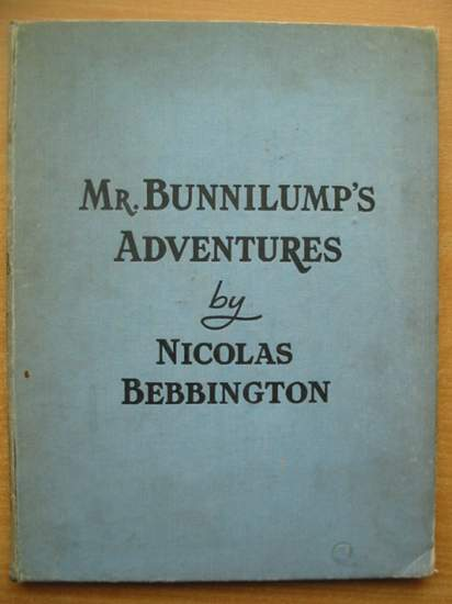 Photo of MR. BUNNILUMP'S ADVENTURES written by Bebbington, Nicolas illustrated by Turvey, Rosalind M. published by Marcus Harris & Lewis Ltd. (STOCK CODE: 433640)  for sale by Stella & Rose's Books