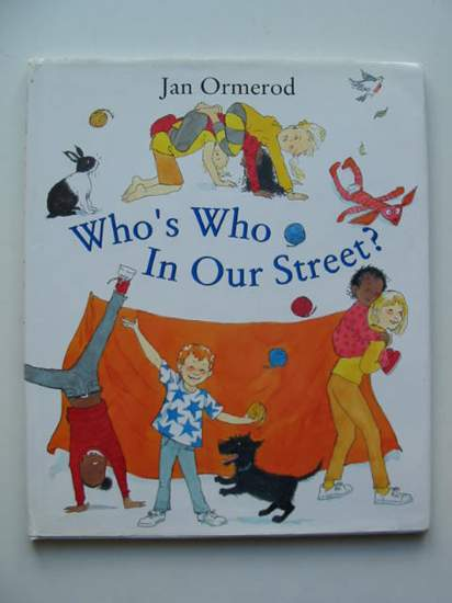 Photo of WHO'S WHO IN OUR STREET? written by Ormerod, Jan illustrated by Ormerod, Jan published by The Bodley Head Children'S Books (STOCK CODE: 434716)  for sale by Stella & Rose's Books