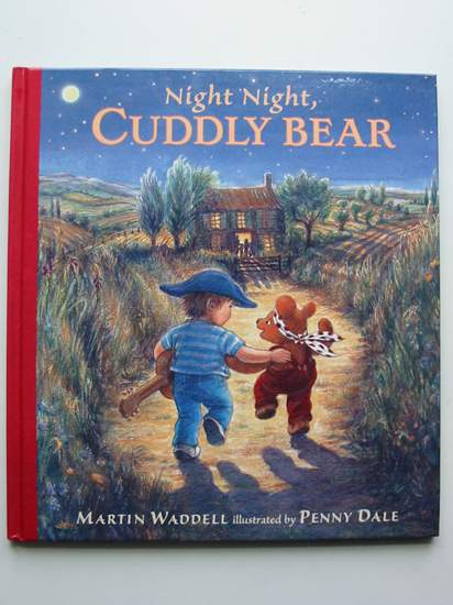 Photo of NIGHT NIGHT, CUDDLY BEAR written by Waddell, Martin illustrated by Dale, Penny published by Walker Books (STOCK CODE: 435631)  for sale by Stella & Rose's Books