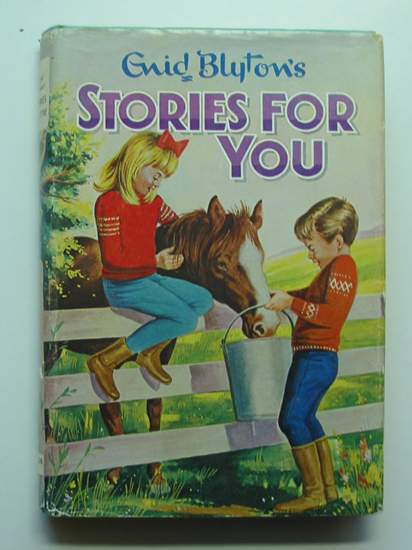 Photo of STORIES FOR YOU written by Blyton, Enid published by Dean & Son Ltd. (STOCK CODE: 436208)  for sale by Stella & Rose's Books