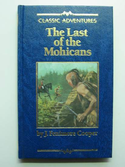 the last of the mohicans by james fenimore coope essay This collection of essays is from diane's american literature class in james  fenimore cooper's the last of the mohicans, i do not think that.