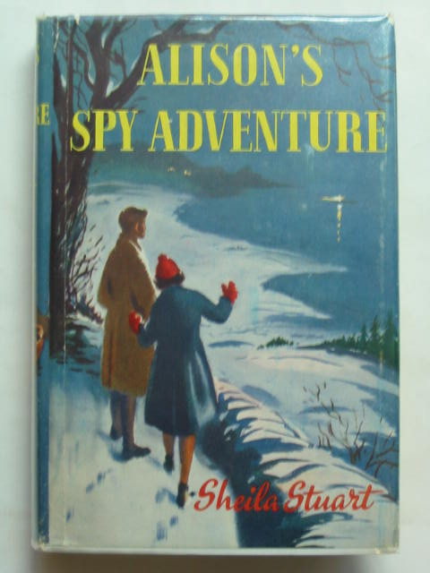 Photo of ALISON'S SPY ADVENTURE written by Stuart, Sheila illustrated by Dunlop, Gilbert published by Blackie & Son Ltd. (STOCK CODE: 439364)  for sale by Stella & Rose's Books