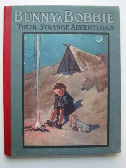 Photo of BUNNY & BOBBIE THEIR STRANGE ADVENTURES IN THE AIR, ON THE SEA AND ON THE SHORE written by Towers, Alton illustrated by Rountree, Harry<br />Stuart, F. published by Alf Cooke Ltd. (STOCK CODE: 440067)  for sale by Stella & Rose's Books