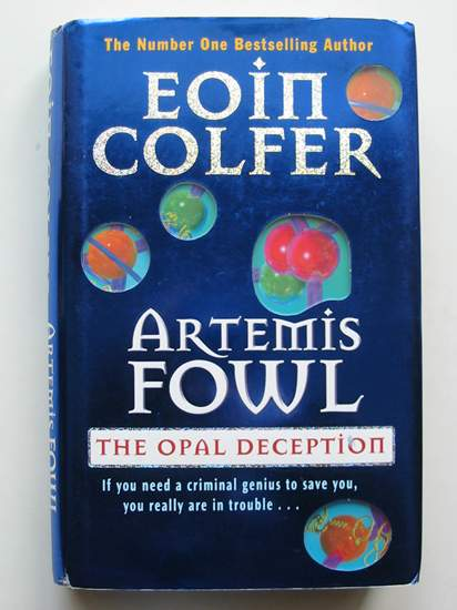 Photo of ARTEMIS FOWL THE OPAL DECEPTION written by Colfer, Eoin published by Puffin Books (STOCK CODE: 441156)  for sale by Stella & Rose's Books