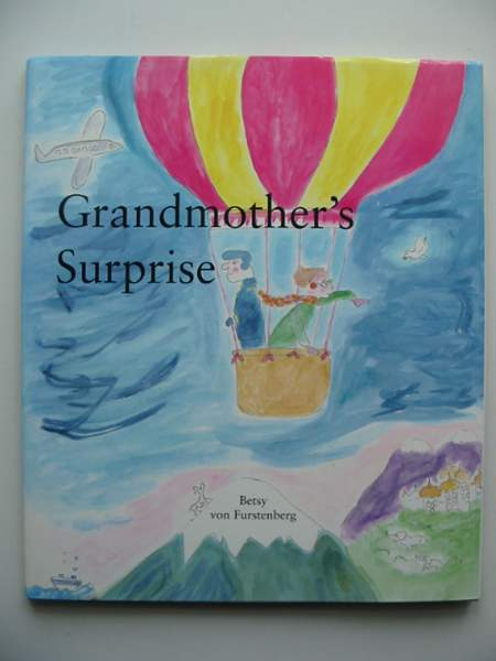 Photo of GRANDMOTHER'S SURPRISE written by Von Furstenberg, Betsy illustrated by Von Furstenberg, Betsy published by Victory Press (STOCK CODE: 443343)  for sale by Stella & Rose's Books