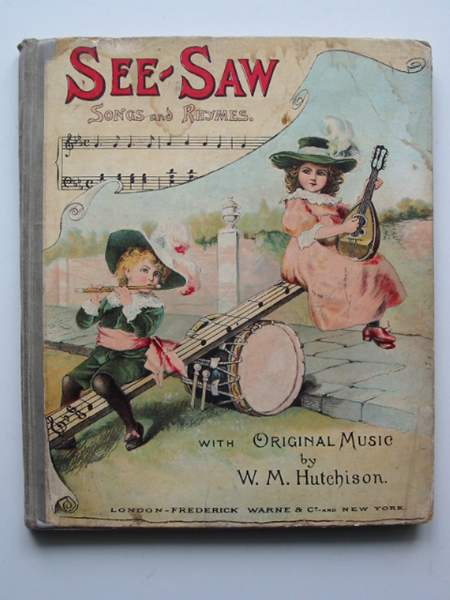 Photo of SEE-SAW A BOOK OF SONGS AND PICTURES written by Hutchison, William M. published by Frederick Warne & Co. (STOCK CODE: 445310)  for sale by Stella & Rose's Books