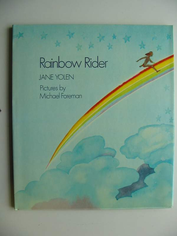 Photo of RAINBOW RIDER written by Yolen, Jane illustrated by Foreman, Michael published by Collins (STOCK CODE: 446850)  for sale by Stella & Rose's Books