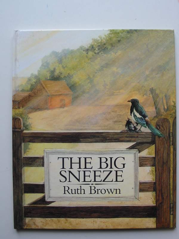 Photo of THE BIG SNEEZE written by Brown, Ruth illustrated by Brown, Ruth published by Andersen Press (STOCK CODE: 446931)  for sale by Stella & Rose's Books